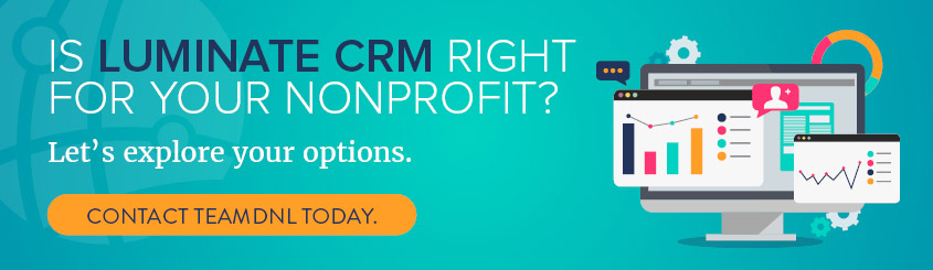 Considering Luminate CRM for your nonprofit? Let's discuss your needs.
