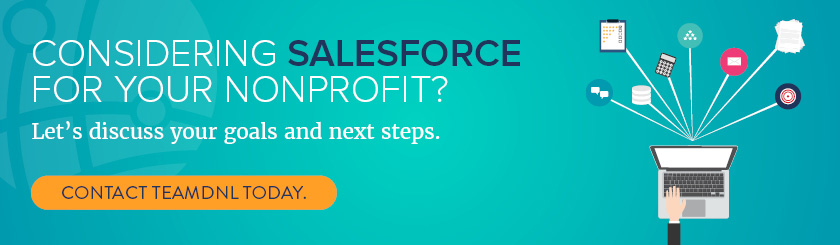 Considering implementing Salesforce for Nonprofits? We can help.